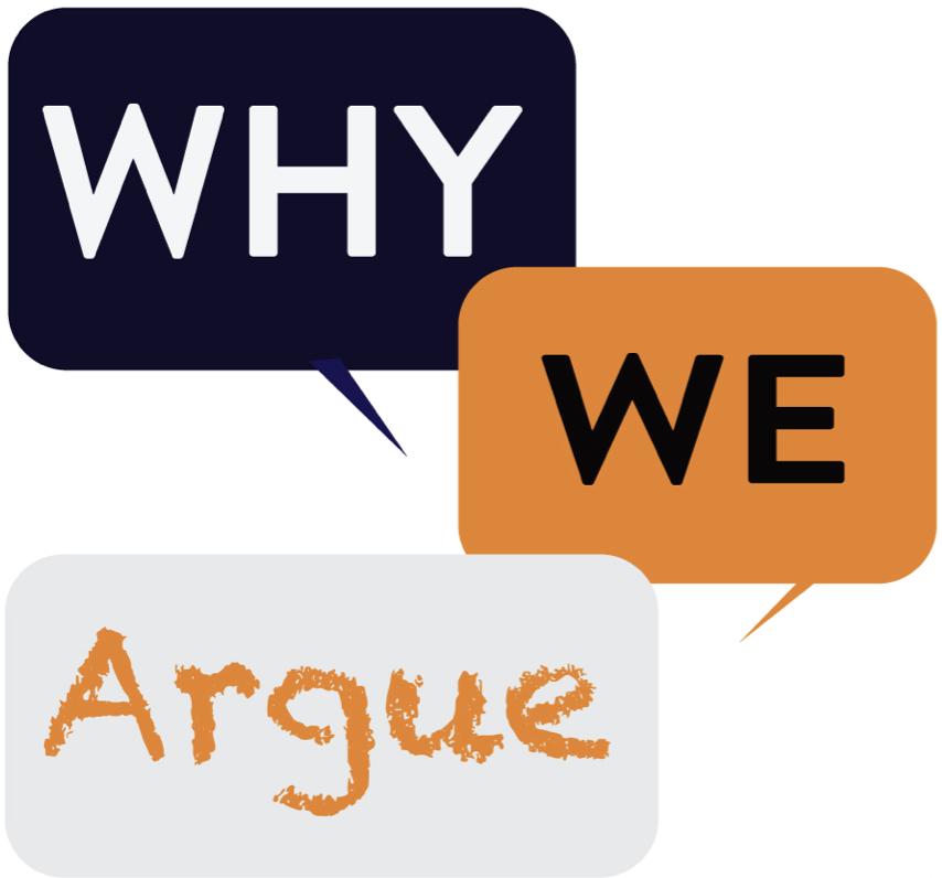 Why We Argue Podcast Logo