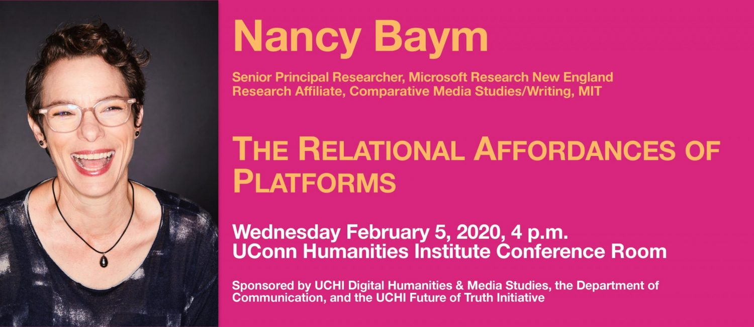 "Flyer for Nancy Baym's talk ""The Relational Affordances of Platforms"""