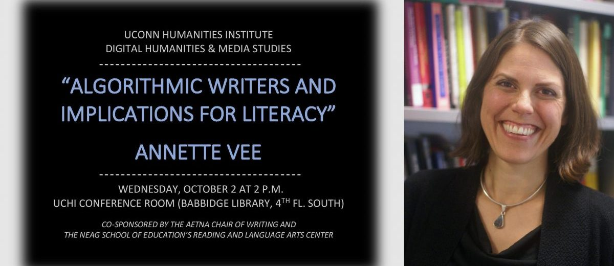 "Flyer for Annette Vee's talk ""Algorithmic Writer and Implications for Literacy"""