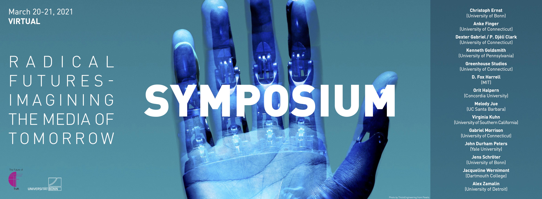 Poster reading 'Radical Futures - Imagining the Media of Tomorrow Symposium'